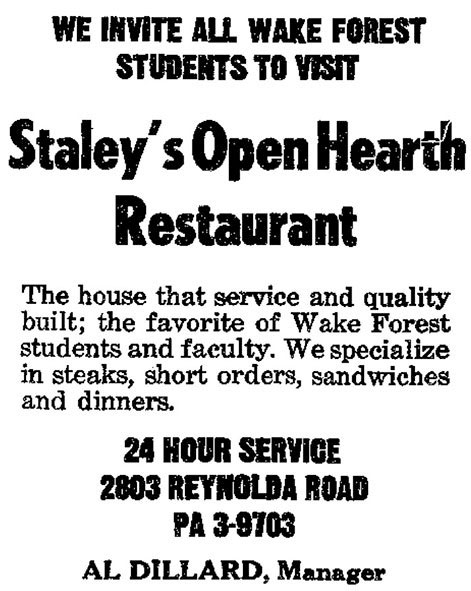 Almost immediately, the Reynolda drive-in underwent yet another update to become Staley's Open Hearth, a great favorite of Wake Forest faculty and students